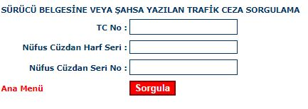trafik cezası sorgulama sürücü belgesi