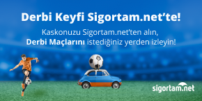 Derbi Keyfi Sigortam.net'ten Hediye!