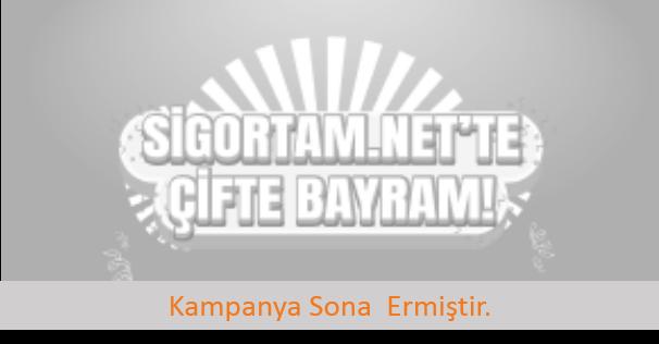 Sigortam.net'te Çifte Bayram!