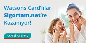 Watsons Card'lılara Sağlık Sigortasında Özel Fırsat Sigortam.net'te!