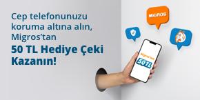 Cep Telefonunuzu Koruma Altına Alın, Migros'tan 50 TL Hediye Çeki Kazanın!